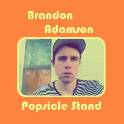 brandon adamson, popsicle stand